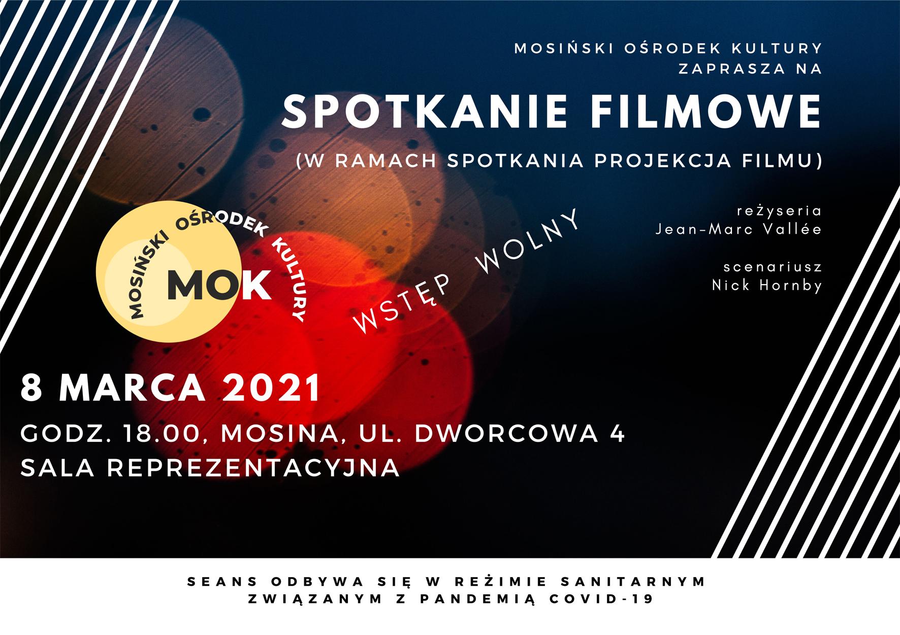 Baner informujący o spotkaniach filmowych organizowanych w Mosińskim Ośrodku Kultury