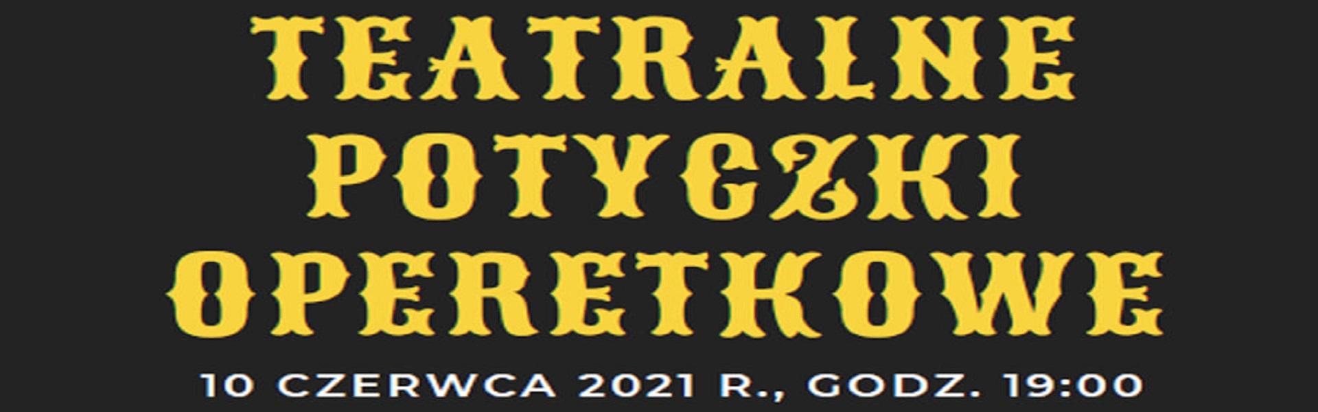 Teatralne Potyczki Operetkowe banner tekstowy