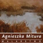 Wernisaż Agnieszka Mitura plakat
